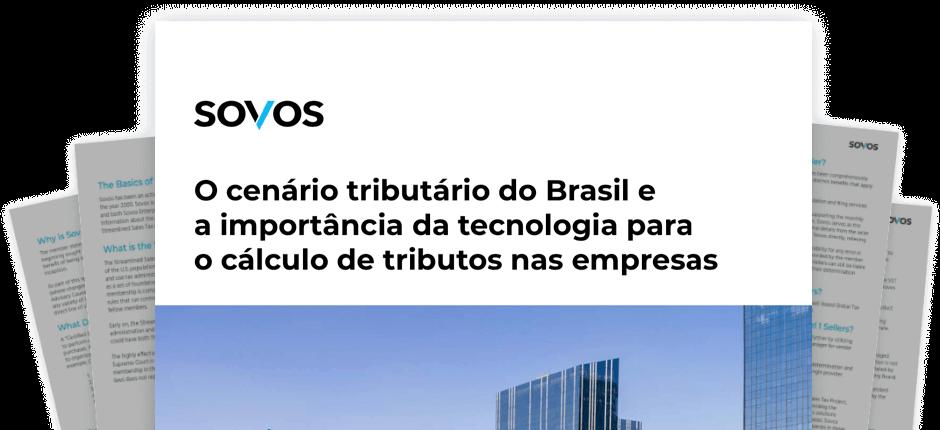 O cenário tributário do Brasil e a importância da tecnologia para o cálculo de tributos nas empresas