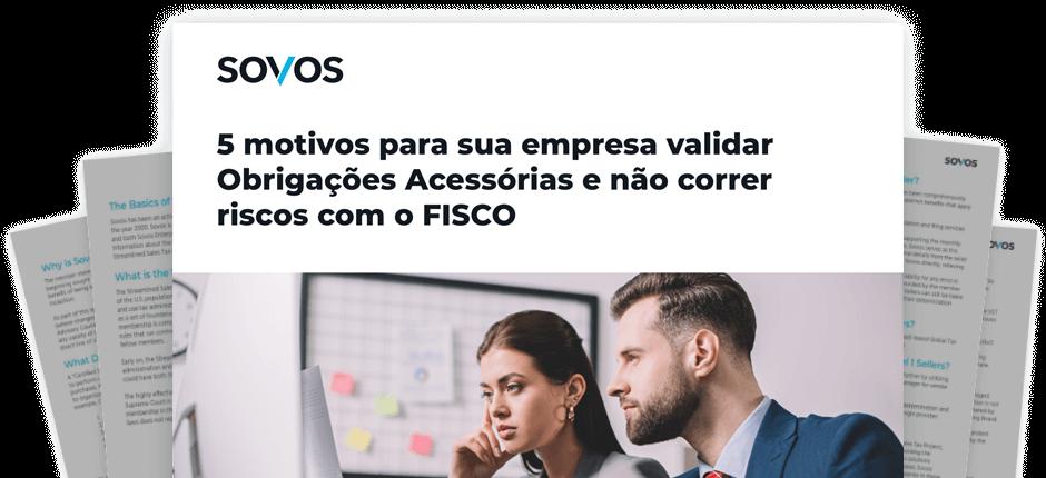5 motivos para sua empresa validar obrigações acessórias antes de enviar ao FISCO